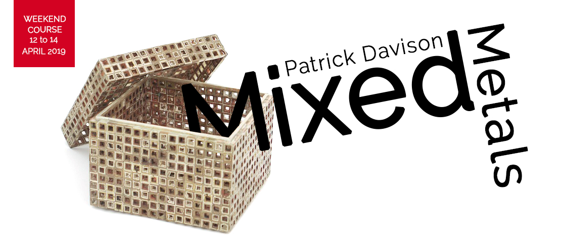 Mixed Metals with Patrick Davison