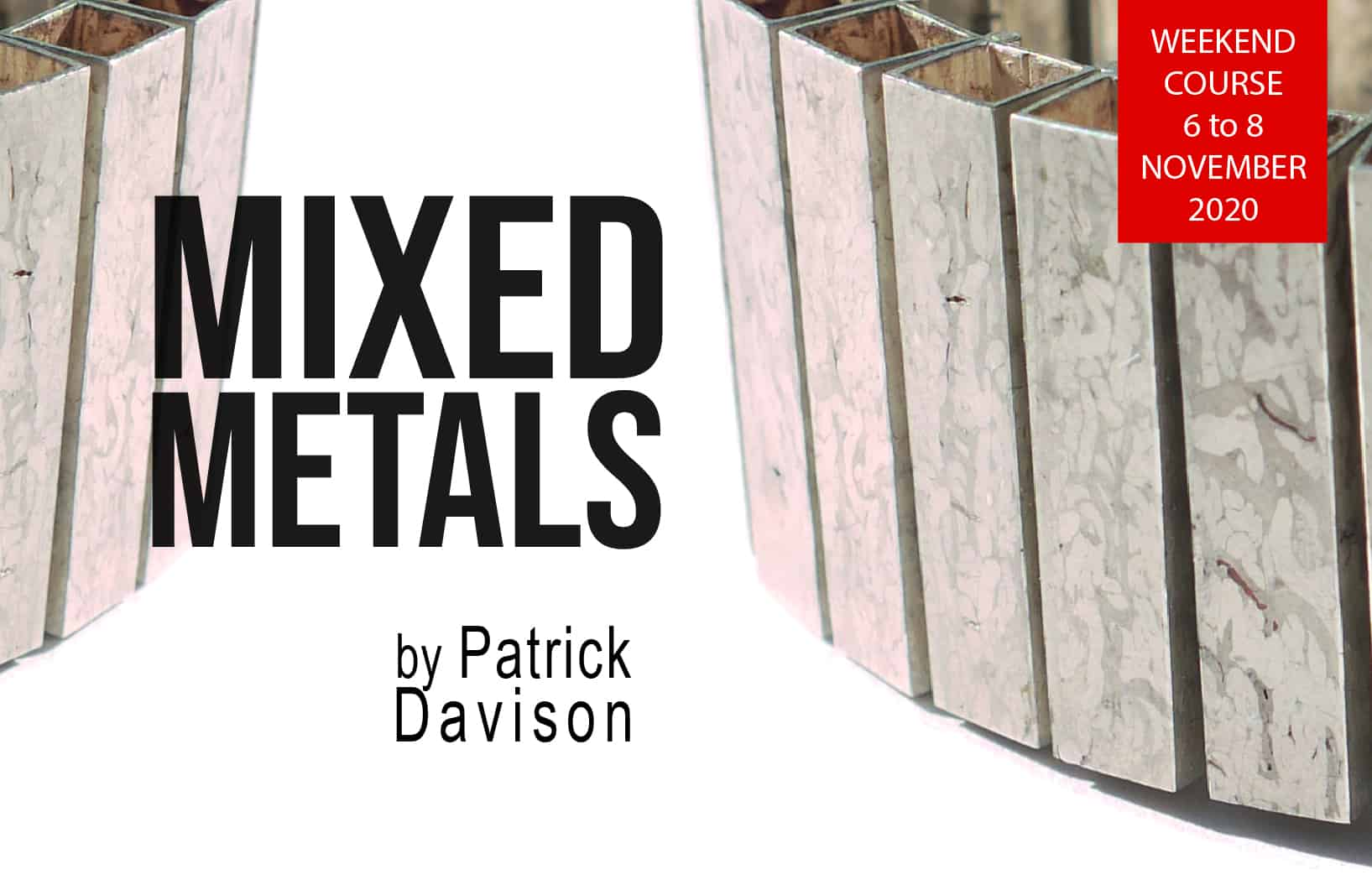 Patrck Davison Workshop Mixed metals